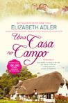 Uma Casa no Campo by Elizabeth Adler