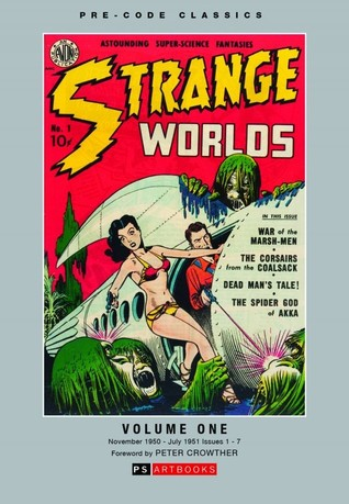 Pre-code Classics: Strange Worlds, Vol. 1
