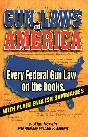 Gun Laws of America: Every Federal Gun Law on the Books!