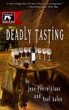Deadly Tasting by Jean-Pierre Alaux