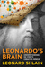 Leonardo's Brain by Leonard Shlain