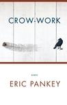 Crow-Work: Poems