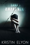 Lana's Awakening (To Have and Control #1)