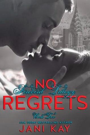 No Regrets (Firebird Trilogy, #2)