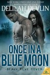 Once in a Blue Moon (Beaux Rêve Coven, #1)