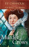 A Murder of Crows (Sir Robert Carey, #5)