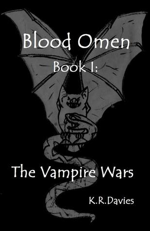 Blood Omen Book I: The Vampire Wars (Blood Omen Saga #1)