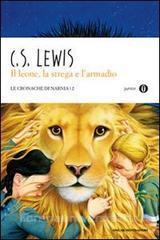 Il leone, la strega e l'armadio. Le cronache di Narnia vol.2