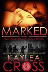 Marked by Kaylea Cross