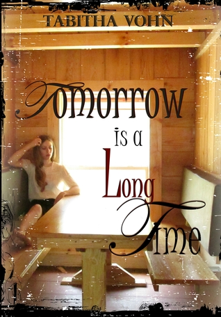 Tomorrow Is A Long Time