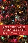 Keep the Faith, Ellen McGuire