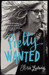 Pretty Wanted by Elisa Ludwig