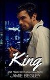 King by Jamie Begley