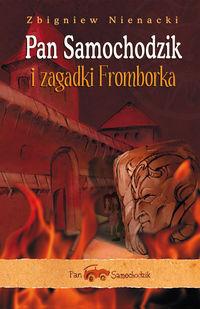 Pan Samochodzik i zagadki Fromborka by Zbigniew Nienacki