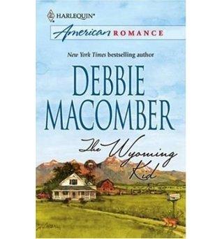 The Wyoming Kid by Debbie Macomber