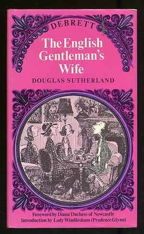 The English Gentlemans Wife By Douglas Sutherland