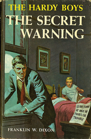 The Secret Warning (The Hardy Boys, Book 17)