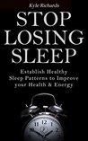 Stop Losing Sleep by Kyle Richards