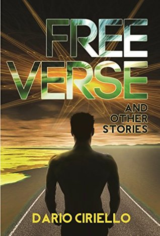 Free verse and other stories by Dario Ciriello