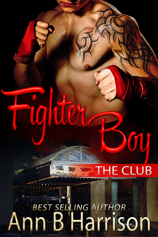 Fighter Boy (The Club, #2)