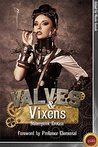 Valves & Vixens by Nicole Gestalt