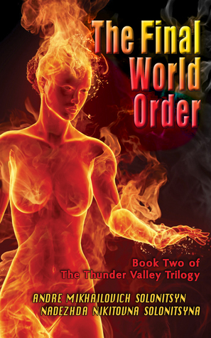 The Final World Order(Thunder Valley Trilogy 2)