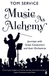 Music as Alchemy:...