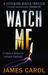 Watch Me (A Jefferson Winter Thriller, #2)
