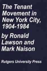 The Tenant Movement in New York City, 1904-1984