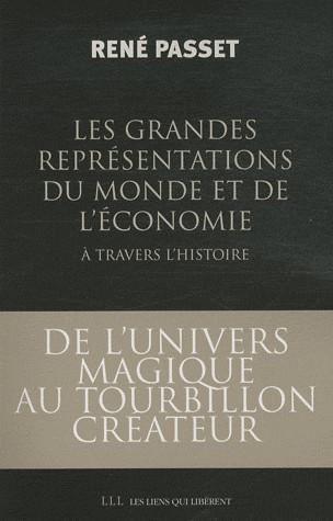 Les grandes représentations du monde et de l'économie à travers l'histoire