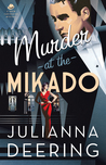 Murder at the Mikado by Julianna Deering