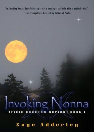 Invoking Nonna (Triple Goddess Series)