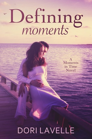 Defining Moments (Moments in Time, #4)