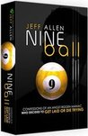 Nine Ball: Confessions of an Angst-Ridden Maniac Who Decided to Get Laid or Die Trying