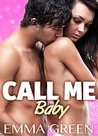 Call Me Baby - Vol.2 by Emma Green