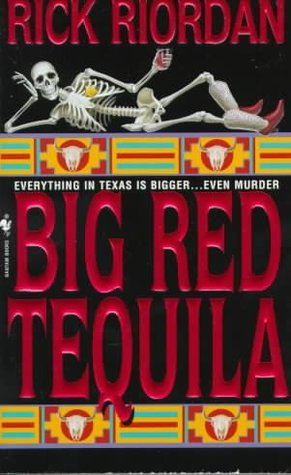 Big Red Tequila (Tres Navarre, #1)