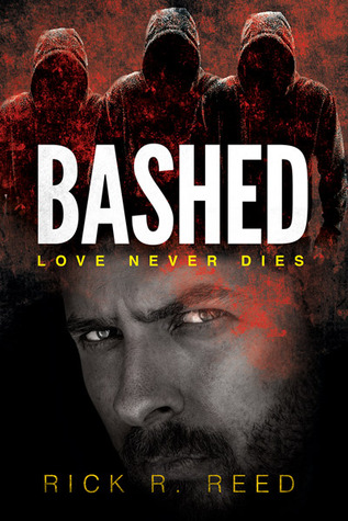 Flashback Friday Review: Bashed by Rick R. Reed
