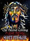 The Second Coming by Scott Pinsker