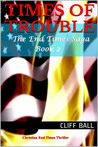Times of Trouble(The End Times Saga #2)