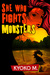 She Who Fights Monsters (Th...