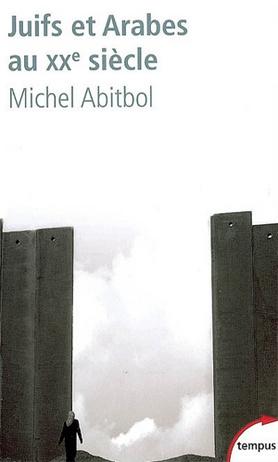Juifs et Arabes Au XXe Siècle