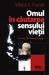 Omul în căutarea sensului vieţii by Viktor E. Frankl