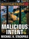 BattleTech: Malicious Intent
