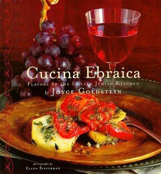 Cucina Ebraica Flavors Of The Italian Jewish Kitchen By