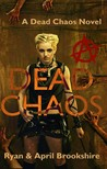 Dead Chaos by April Brookshire