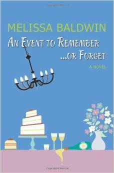 An Event to Remember. . .or Forget (Event to Remember, #1)