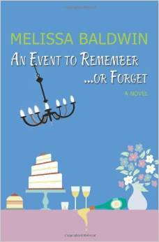 An Event to Remember. . .or Forget (Event to Remember Series, #1)