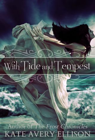 With Tide and Tempest (Secrets of Itlantis, #3)