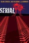 Serial Uncut by Jack Kilborn