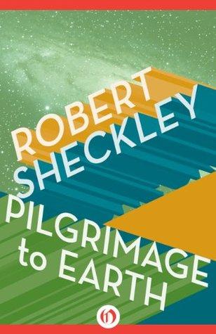 Descargar Pilgrimage to earth epub gratis online Robert Sheckley
